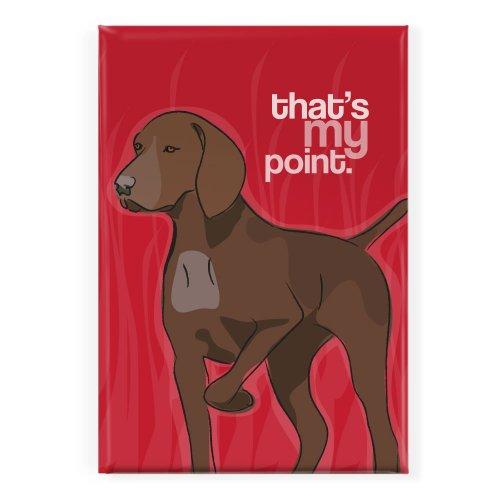 Pop Doggie That is My Point Liver Brown German Shorthaired Pointer Fridge Magnet