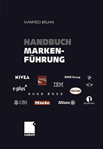 Handbuch Markenführung: Kompendium zum erfolgreichen Markenmanagement. Strategien - Instrumente - Erfahrungen (set of 3)