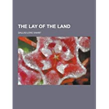 By Dallas Lore Sharp The Lay of the Land