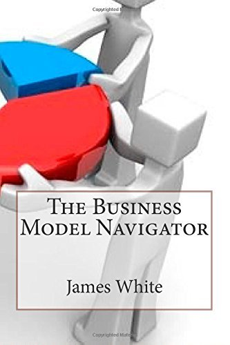 By James L White The Business Model Navigator [Paperback] (Business Model Navigator compare prices)