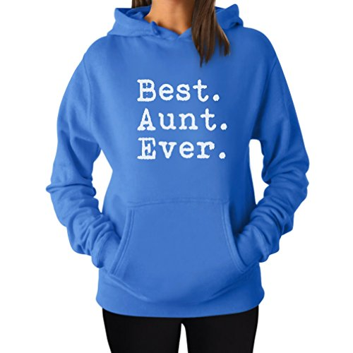 Tstars TeeStars - Best Aunt Ever - Gift For Auntie From Nephew or Niece Women Hoodie X-Large California (Aunt Sweatshirt)