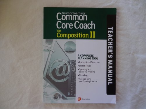 Common Core Coach for Composition II, Teacher's Manual