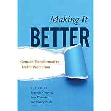 Making It Better: Gender-Transformative Health Promotion