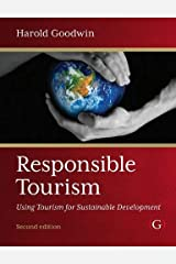 Responsible Tourism: Using Tourism for Sustainable Development Paperback