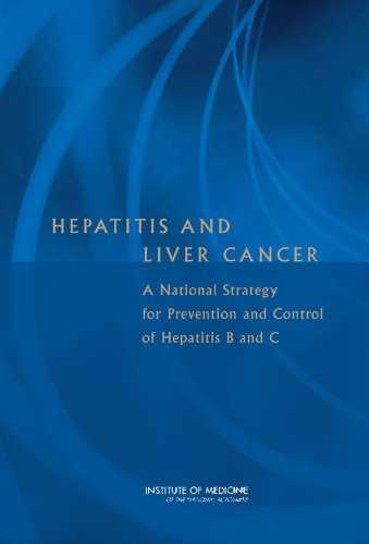 Hepatitis and Liver Cancer: A National Strategy for Prevention and Control of Hepatitis B and C (Vaccines)