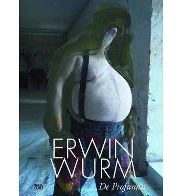 [(Erwin Wurn: De Profundis )] [Author: Antonia Hoerschelmann] [Apr-2013]