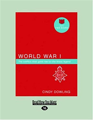 Download World War I: The conflict that gave rise to the ANZAC legend (Little Red Books series) PDF
