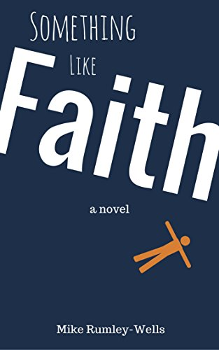 Download for free Something Like Faith