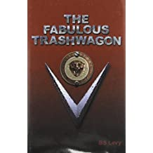 The Fabulous Trashwagon (Last Open Road)