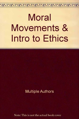 Moral Movements & Intro to Ethics
