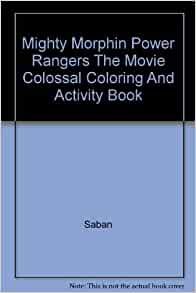 Mighty Morphin Power Rangers The Movie Colossal Coloring And Activity