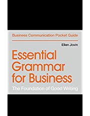 Essential Grammar for Business: The Foundation of Good Writing