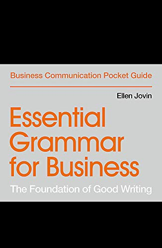 Essential Grammar for Business: The Foundation of Good Writing (Business Communication Pocket Guides) (Foundation In Business)