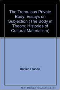 the tremulous private body essays on subjection