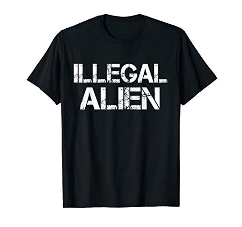 Illegal Alien Political Halloween Costume Idea T-Shirt]()