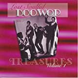 Lost Soulful Doo Wop Treasures, Volume 1