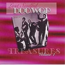 Lost Soulful Doo Wop Treasures, Volume 1