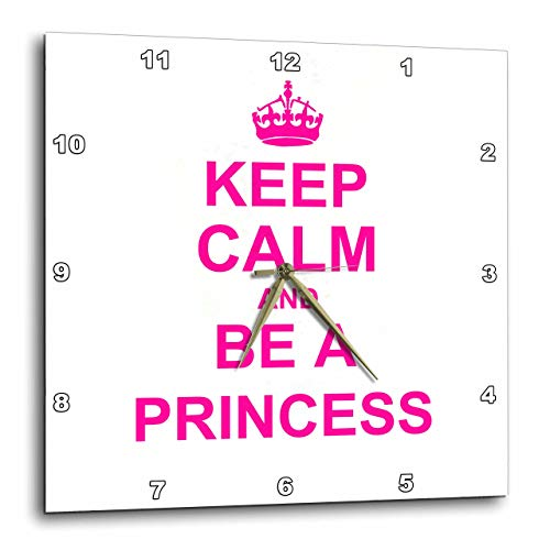 (3dRose DPP_157755_2 Keep Calm & Be A Princess Hot Pink Fun Girly Girl Gifts for Your Princess Carry on Funny Humor Wall Clock, 13 by 13