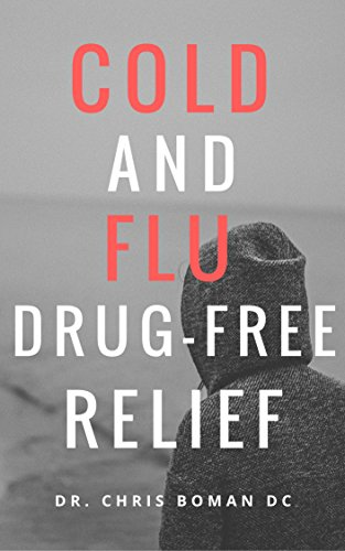 Cold and Flu Drug Free Relief: Have these supplements in your arsenal!