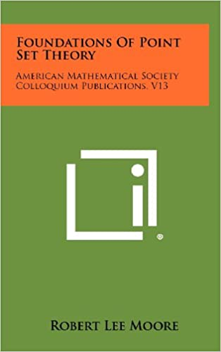 Foundations Of Point Set Theory: American Mathematical Society Colloquium Publications, V13