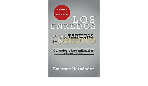 Amazon.com: Los Enredos de las Tarjetas de Crédito (Spanish ...