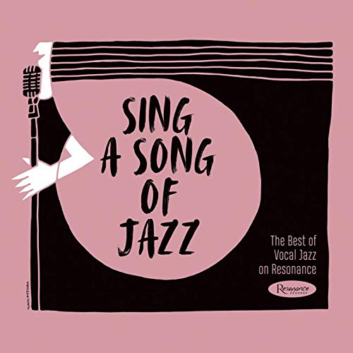 Sing A Song of Jazz: The Best of...