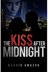 The Kiss after Midnight (The Midnight Trilogy Book 1) Kindle Edition