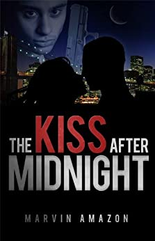 The Kiss after Midnight (The Midnight Trilogy Book 1) by [Amazon, Marvin]