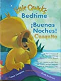 Little Quack's Bedtime / Buenas Noches! Cuaquito