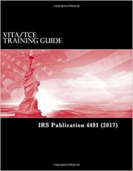 irs 4491 VITA/TCE Training Guide: IRS Publication 4491: Internal Revenue ...