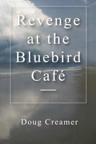 Revenge at the Bluebird Cafe (Volume 2) by Doug Creamer (2014-10-11)