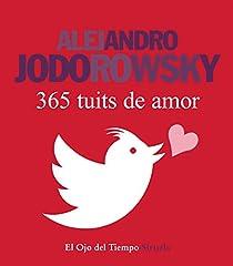 365 tuits de amor par Jodorowsky