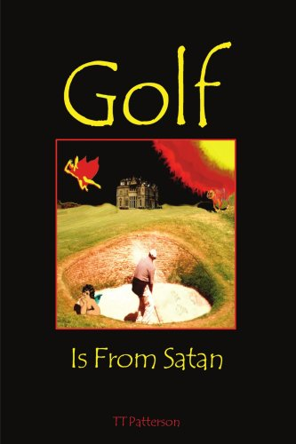 Golf Is From Satan ()
