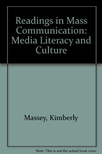 Readings in Mass Communication: Media Literacy and Culture