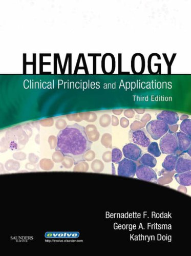 Hematology: Clinical Principles and Applications, 3e