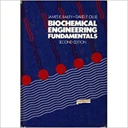 Biochemical engineering fundamentals james e bailey david f biochemical engineering fundamentals subsequent edition fandeluxe Images
