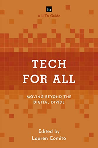 Tech for All: Moving Beyond the Digital Divide