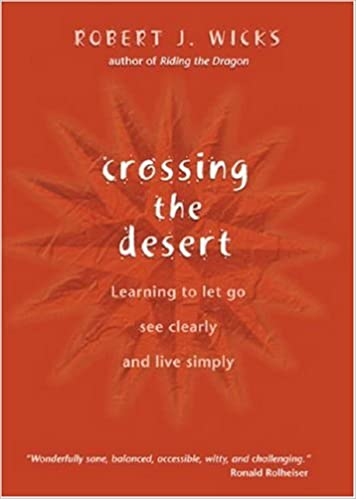 4b895701adfda Crossing the Desert  Learning to Let Go