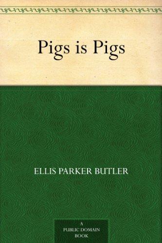 - Pigs is Pigs