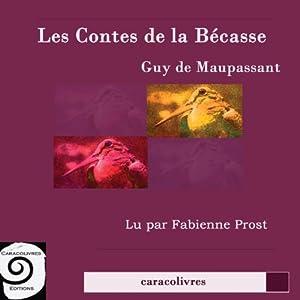 Les contes de la Bécasse | Livre audio