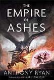 The Empire of Ashes: Book Three of Draconis Memoria (The Draconis Memoria)