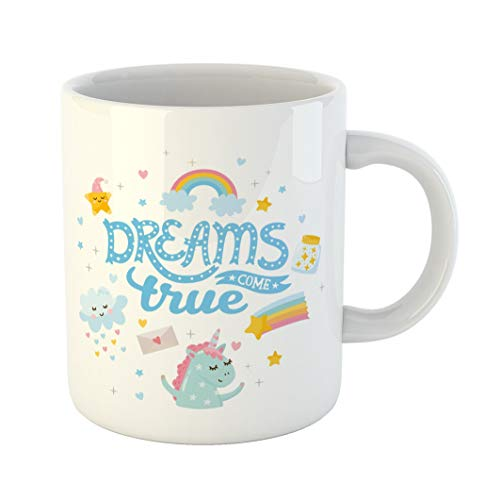 Emvency 11 Ounces Coffee Mug Cloud Dreams Come True Nursery Baby Room Cute Unicorns and Magic Letters Birthday Hand Party Happy White Ceramic Glossy Tea Cup gift