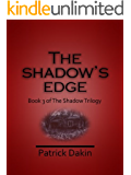 THE SHADOW'S EDGE (The Shadow Trilogy Book 3)