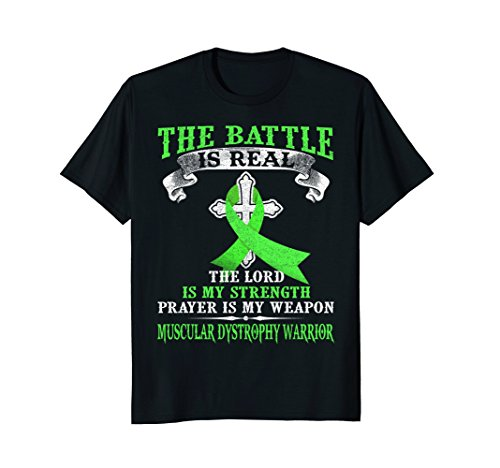 The Battle Is Real Muscular Dystrophy Warrior T Shirt