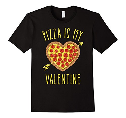 Pizza Is My Valentine T Shirt Valentines Day Gift for Lover