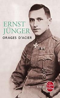 Orages d'acier : journal de guerre, Jünger, Ernst