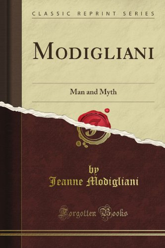 Modigliani: man and myth