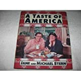 A Taste of America, Jane Stern and Michael E. Stern, 0836221257