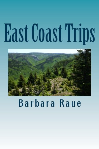 East Coast Trips: The Life and Times of Barbara (Volume 3)
