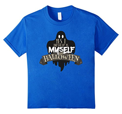 Kids I Dressed Up As Myself For Halloween T Shirt Fun Costume Tee 6 Royal Blue
